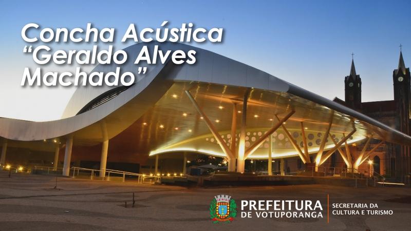 """Concha Acústica """"Prof. Geraldo Alves Machado"""""""