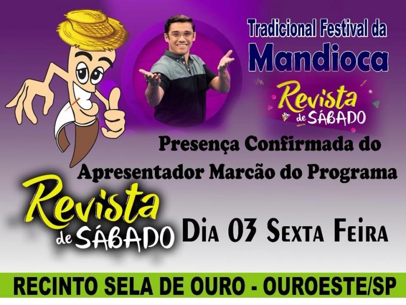 2º FESTIVAL DA MANDIOCA DE OUROESTE ESTARÁ NO PROGRAMA REVISTA DE SÁBADO